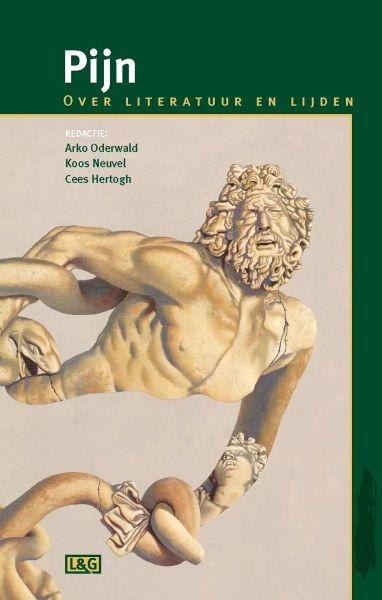 Oderwald , Arko . & Koos Neuvel . & Cees Hertogh . [ ISBN 978958980700 ]  inv  0908 - Pijn . ( Literatuur  en  Lijden .  )