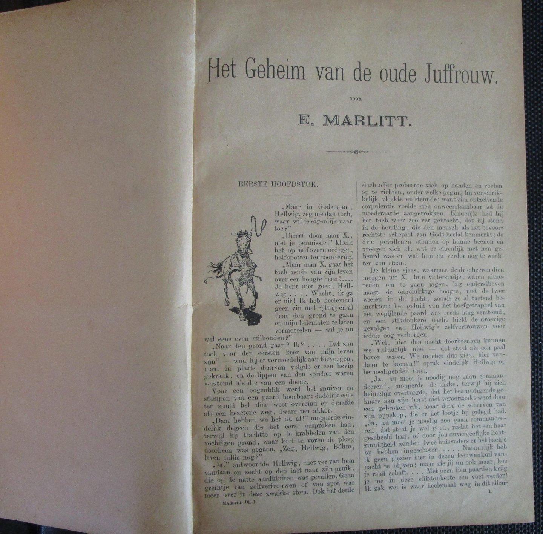 Marlitt, E. - Deel 1 Het geheim van de oude juffrouw, Het heideprinsesje, Rijksgravin Gisela, Op den huize Schilling, In het huis van den handelsraad.