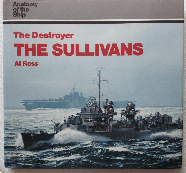 Boekwinkeltjes.nl - Ross, Al - The Destroyer The Sullivans. Anatomy ...