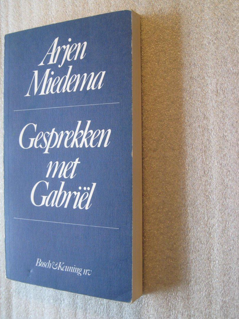 Miedema, Arjen - Gesprekken met Gabriel