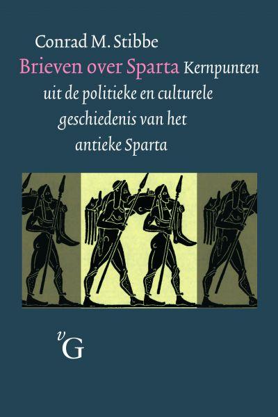 Stibbe, C.M. - Brieven over Sparta / kernpunten uit de politieke en culturele geschiedenis van het antieke Sparta