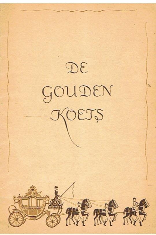 Redactie - De Gouden Koets - nadere bijzonderheden over de Gouden Koets en het Juliana Fonds