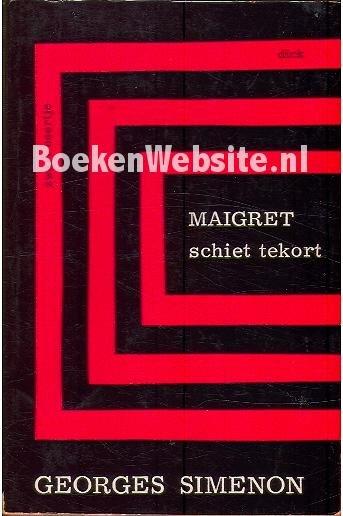 Georges Simenon - 279  Maigret  schiet tekort