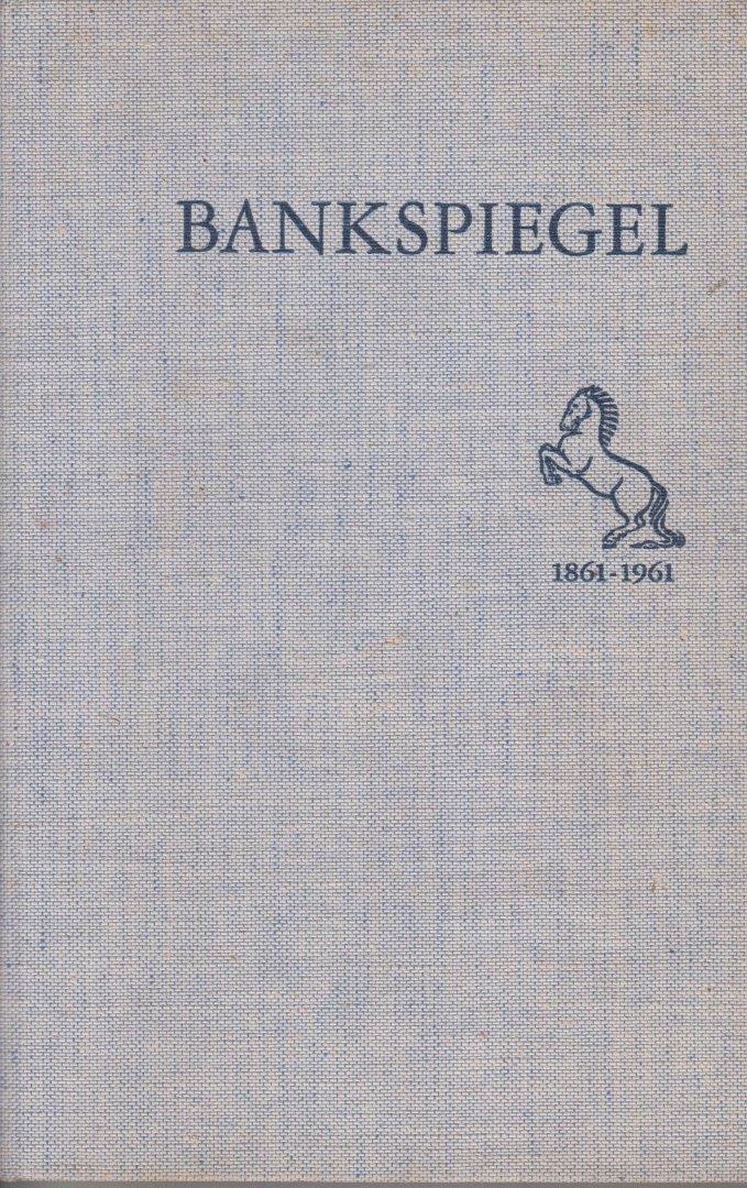 De Twentse Bank - Bankspiegel De Twentse Bank 1861 - 1961