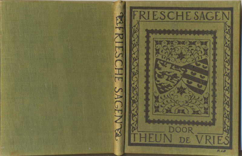 Vries, Theun de - Friesche sagen. Verlucht door Henk Persijn