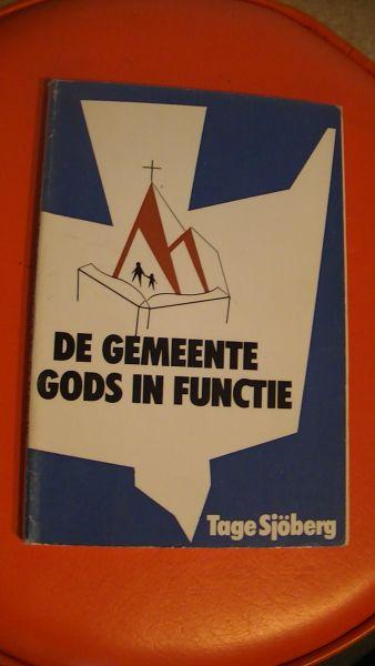 SJÖBERG,T. - DE GEMEENTE GODS IN FUNCTIE
