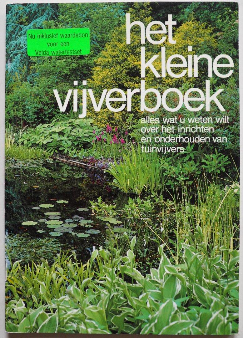 - Het kleine vijverboek Alles wat u weten wilt over het inrichten en onderhouden van tuinvijvers