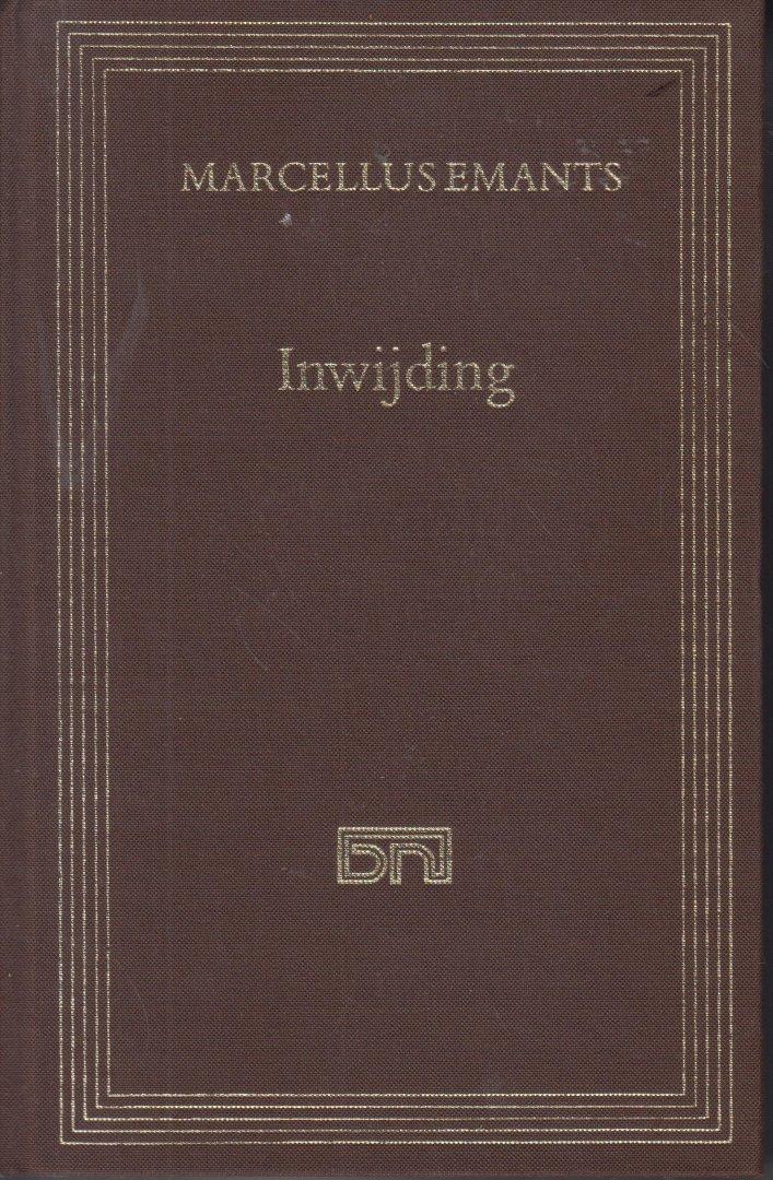 Emants (Voorburg, 12 augustus 1848 - Baden (Zwitserland), 14 oktober 1923), Marcelius - Inwijding. Ingeleid door Ton Anbeek. Thema de hartstocht die door maatschappelijke banden en de eisen van het fatsoen wordt bekneld.