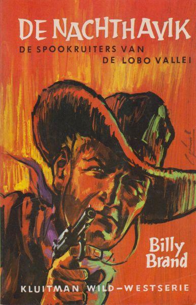 Brand, Billy - De Nachthavik - De spookruiters van de Lobo vallei