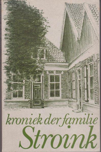 Stroink, L.A. en G.Jonkers-Stroink - GENEALOGIE TWENTE Kroniek der familie Stroink