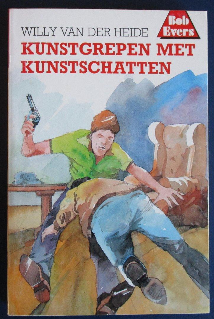 Van der Heide, Willy - Bob Eversserie nr. 27 - Kunstgrepen met kunstschatten