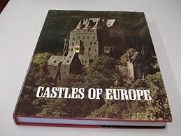 Anderson,William & Swaan Wim (fotografie) - Castles of Europe. From Charlemagne to the Renaissance