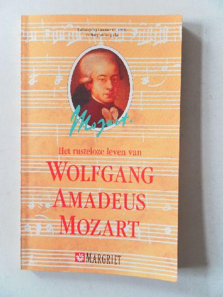 Bernhard, Bianca (bewerking) - Het rusteloze leven van Wolfgang Amadeus Mozart