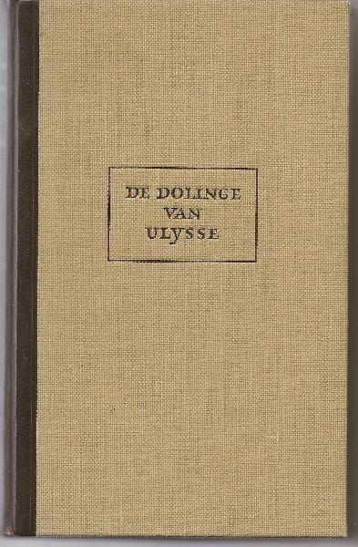 Coornhert, Dierick Volkertsz - De dolinge van Ulysse4. Homerus Odysseia I-XVIII in nederlandse verzen van Dierick Volkertsz Coornhert