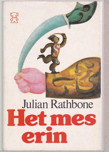 RATHBONE, JULIAN - HET MES ERIN.