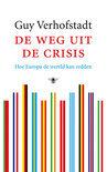 Verhofstadt, G. - De  weg  uit de crisis - hoe Europa de wereld kan redden