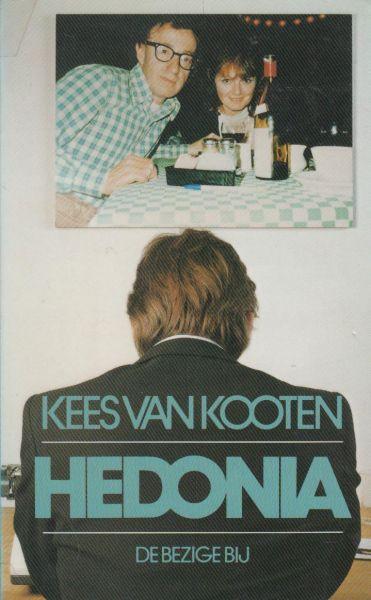 Kooten (Den Haag, 10 augustus 1941), Cornelis Reinier (Kees) van - Hedonia
