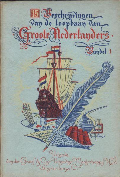 Borgeesius, R.M. - 3 bundels  met steeds 15 beschrijvingen van de loopbaan van Groote Nederlanders - 3 boekjes: bundel 1 - bundel 2 - bundel 3