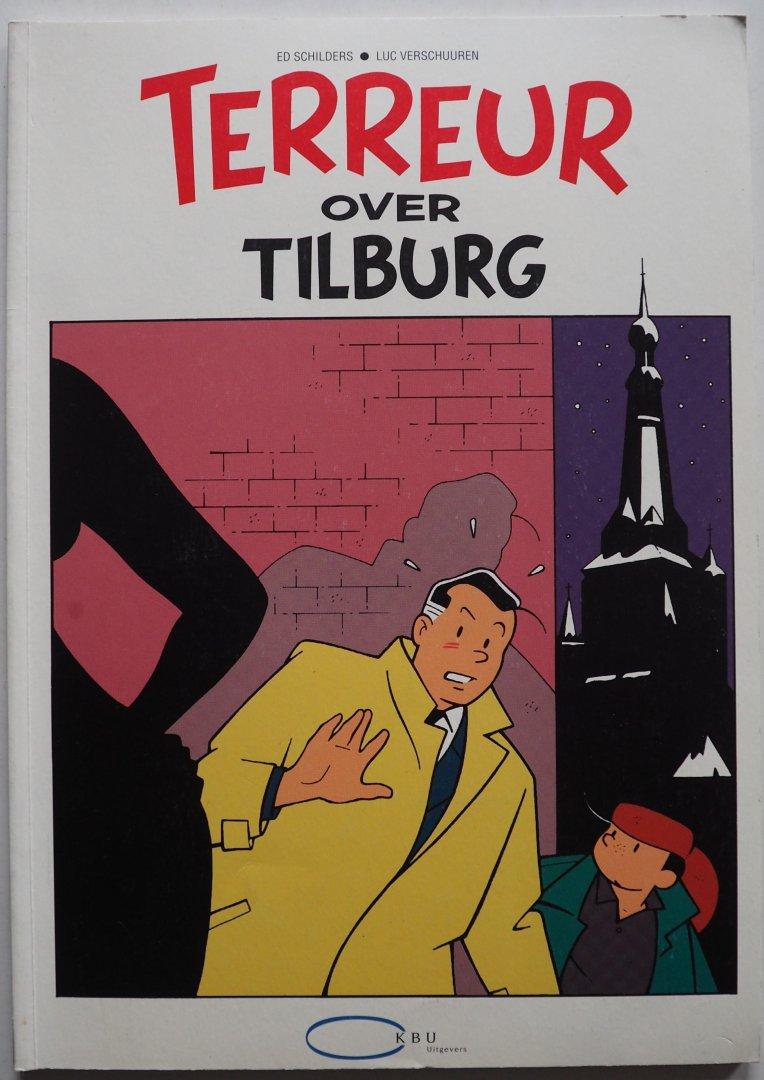 Schilders Ed, ill. Verschuuren Luc - Terreur over Tilburg Stripverhaal