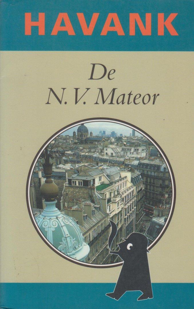Havank, pseudoniem van Hendrikus Frederikus (Hans) van der Kallen (Leeuwarden, 19 februari 1904 - Leeuwarden 22 juni 1964) - De N.V. Mateor