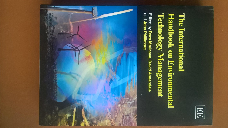Marinova Dora, David Annandale and John Phillimore eds. - The International Handbook on Environmental Technology Management