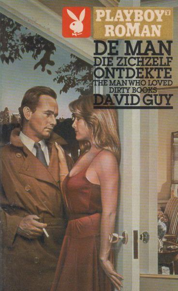 Guy, David - De man die zichzelf ontdekte. Vert.Bert van der Zwaag