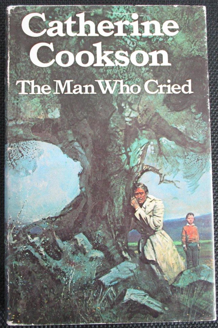 Cookson, Catherine - The man who  cried