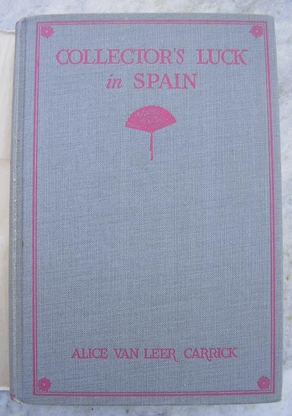 Alice van Leer Carrick - Collector's Luck in Spain
