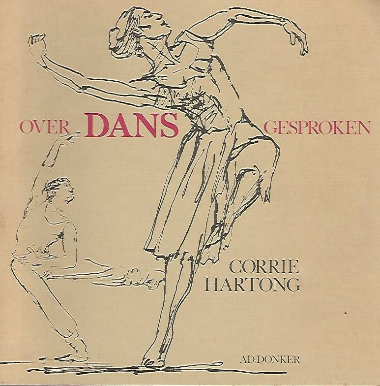 HARTONG, CORRIE - Over dans gesproken