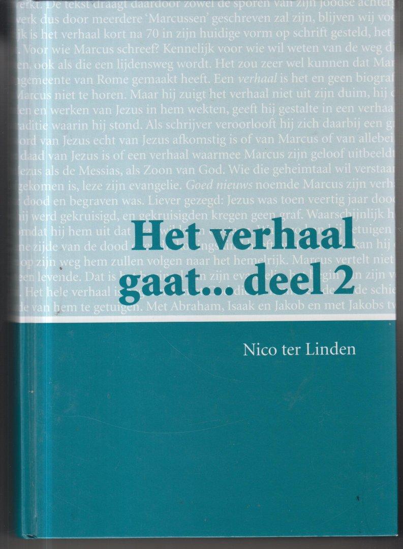 Linden, N. ter - Het verhaal gaat... deel 2  - grootletterversie