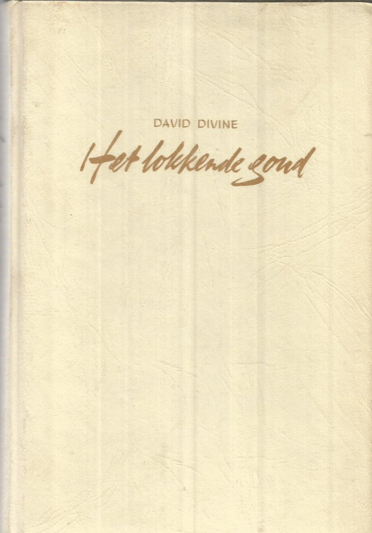 Divine, David - Het lokkende goud