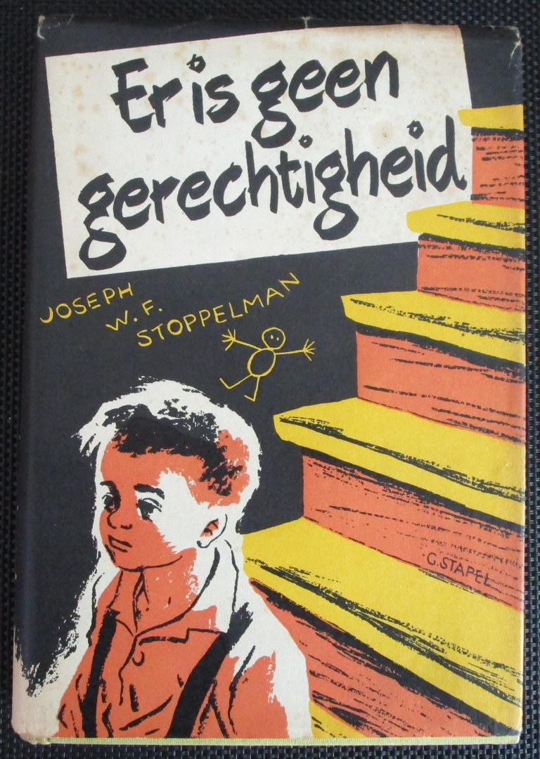 Stoppelman Joseph W.F. - Er is geen gerechtigheid