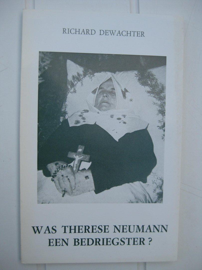 Dewachter, Richard - Was Thérèse Neumann een bedriegster?