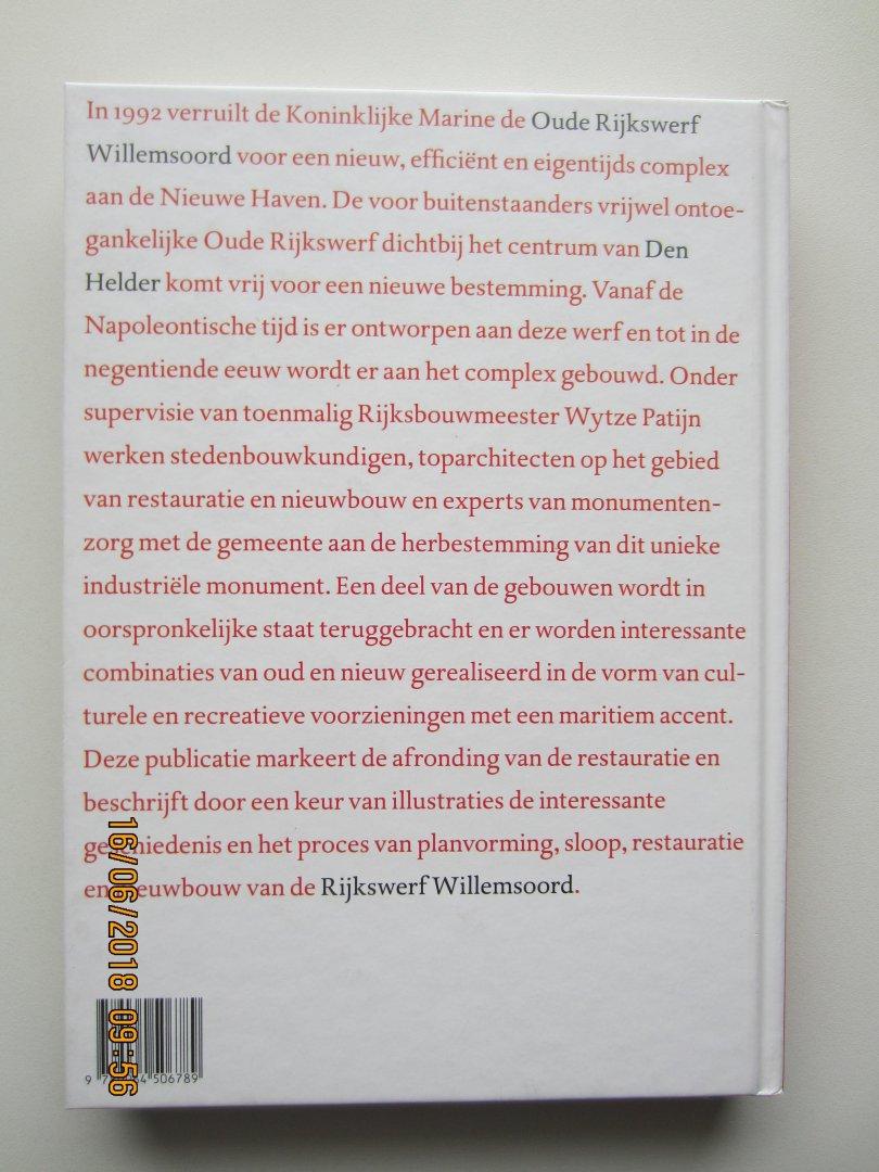Groenendijk, Paul  i.s.m.  Rens Schendelaar - Rijkswerf Willemsoord.  Transformatie van een industrieel monument