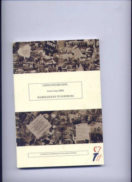 BIJLHOUT, MIEKE & VELE ANDEREN - Gedichtenbundel 4 en 5 mei 2006 Basisscholen te Doesburg