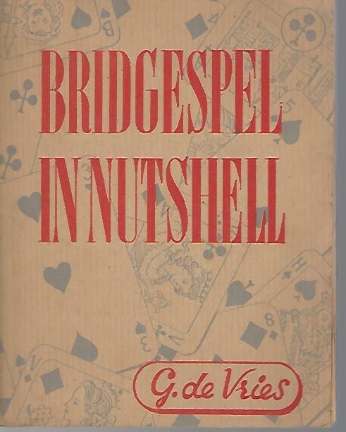 VRIES, G. DE - Bridgespel in nutshell