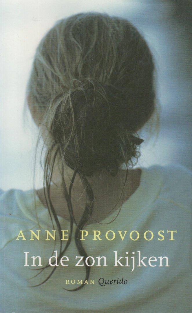 Provoost (born 26 July 1964 in Poperinge, Belgium), Anne - In de zon kijken- Choë woont met haar ouders en haar halfzusje op het Australische platteland. Als haar vader na een val van zijn paard om het leven komt, probeert haar moeder het bedrijf draaiende te houden.