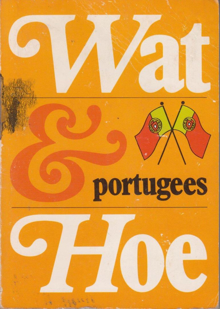 Kosmos - Wat & hoe Portugees. Woorden, zinnen, informatie voor vakantie in het Portugese taalgebied