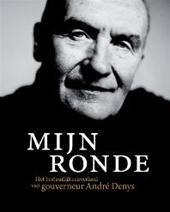 Denys - Mijn ronde het bestuurlijk reisverhaal van Gouverneur André Denys (NL)