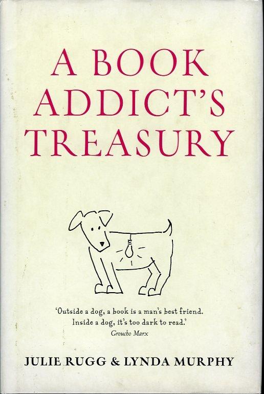 MURPHY, Lynda / RUGG, Julie - A Book Addict's Treasury