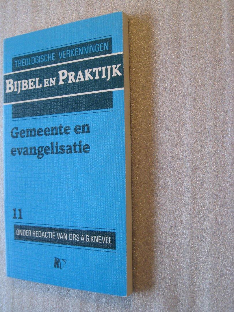 Knevel, Drs.A.G.(Red.) - Gemeente en evangelisatie / Bijbel en Praktijk 11