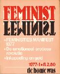Baalen , Anneke van & Marijke Ekelschot, e.a. - FEMINIST, jaargang 1 nummer 1, 1977