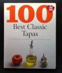 redactie LOVE FOOD - 100 Best Classic Tapas