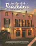 Brennen, Pip, Jimmy and Ted (Propietors) - Breakfast at Brennan's (and Dinner, Too) , the original and most recent recipes from New Orleans' world-famous Brennan's Restaurant and a tribute to ots founder, Owen Edward Brennan, 287 pag. hardcover, goede staat