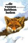 Poortvliet, Rien - ...de  de  vossen hebben holen