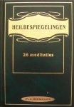 Hoogerland, ds. A. - Heilbespiegelingen - 26 meditaties