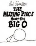 Silverstein, Shel - The Missing Piece Meets the Big O