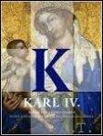 Jiri Fait e Altri . - Karl IV. Kaiser Von Gottes Gnaden: Kunst Und Repräsentation Des Hauses Luxemburg 13101437. Katalog Zur Ausstellung Auf Der Prager Burg V. 16.2. Bis 21.5.