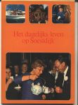 Koningshuis - J. A. Heijmans - HET DAGELIJKS LEVEN OP SOESTDIJK