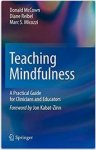 McCown, Donald - Teaching Mindfulness / A Practical Guide for Clinicians and Educators